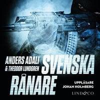 Svenska rånare - Theodor Lundgren, Anders Adali