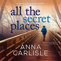 All the Secret Places - Anna Carlisle
