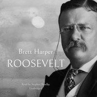 Roosevelt - Brett Harper