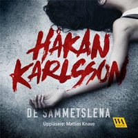 De sammetslena - Håkan Karlsson