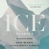 Ice Diaries - Jean McNeil