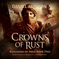 Crowns of Rust - Daniel Arenson