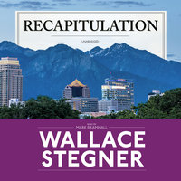Recapitulation - Wallace Stegner