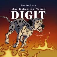 One Dalmatian Named Digit - Bob Van Dusen