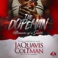 The Dopeman - JaQuavis Coleman