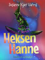 Heksen Hanne - Susanne Kjær Harms