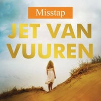 Misstap - Jet van Vuuren