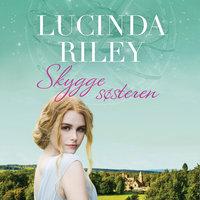 Skyggesøsteren - Lucinda Riley