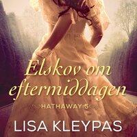 Elskov om eftermiddagen - Lisa Kleypas