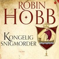 Kongelig snigmorder - Robin Hobb