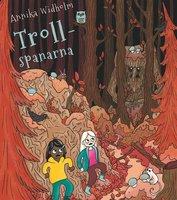Spanarna 3: Trollspanarna - Annika Widholm