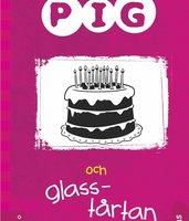 Pig 6: Pig och glasstårtan - Barbara Catchpole