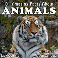 101 Amazing Facts about Animals - Jack Goldstein