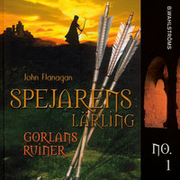 Spejarens lärling 1 - Gorlans ruiner - John Flanagan