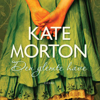 Den glemte Have - Kate Morton