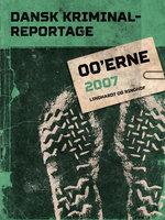 Dansk Kriminalreportage 2007 - Diverse forfattere, Diverse