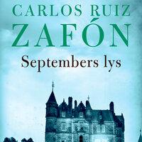 Septembers lys - Carlos Ruiz Zafon