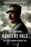 Kongens valg - Alf R. Jacobsen
