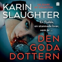 Den goda dottern - Karin Slaughter