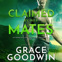 Claimed by Her Mates - Grace Goodwin