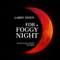 For a Foggy Night - Larry Niven