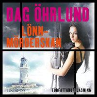 Lönnmörderskan - Dag Öhrlund