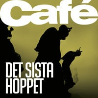 Det sista hoppet - Jonas Terning, Café