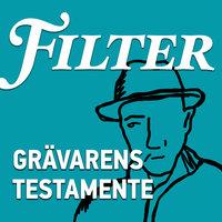 Grävarens testamente - Mattias Göransson, Filter