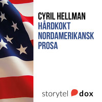 Hårdkokt nordamerikansk prosa - Intervjuer med Anthony Bourdain, Don Delillo, Bret Easton Ellis, Barry Gifford, Dennis Lehane, Chuck Palahniuk, George Pelecanos och Terry Gilliam om Hunter S. Thompson - Cyril Hellman