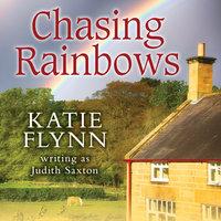 Chasing Rainbows - Katie Flynn