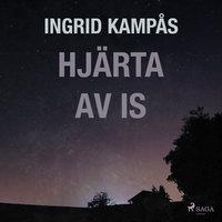 Hjärta av is - Ingrid Kampås