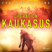Operation Kaukasus - Charles Whiting