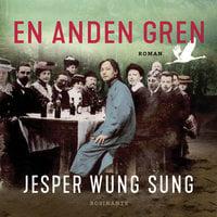 En anden gren - Jesper Wung-Sung