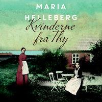 Kvinderne fra Thy - Maria Helleberg