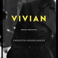 Vivian - Christina Hesselholdt