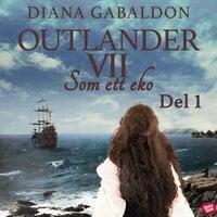 Som ett eko - Del 1 - Diana Gabaldon