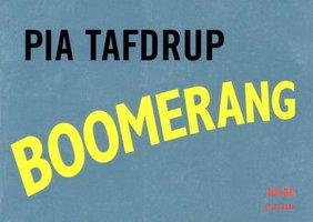 Boomerang - Pia Tafdrup