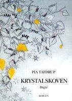 Krystalskoven - Pia Tafdrup