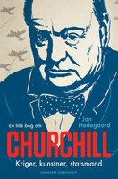 En lille bog om Churchill - Jan Hedegaard
