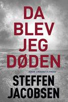 Da blev jeg Døden - Steffen Jacobsen