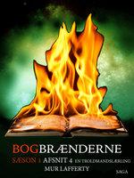 Bogbrænderne: En troldmandslærling 4 - Mur Lafferty
