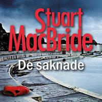 De saknade - Stuart MacBride