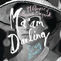 Ma'am Darling - Craig Brown