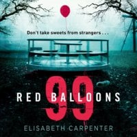 99 Red Balloons - Elisabeth Carpenter