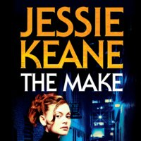 The Make - Jessie Keane