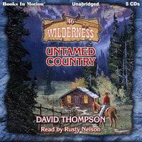 Untamed Country - David Thompson
