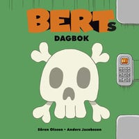 Berts dagbok 4 - Anders Jacobsson, Sören Olsson