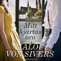 Mitt hjärtas oro - Malou von Sivers