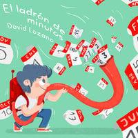 El ladrón de minutos - David Lozano