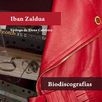Biodiscografías - Iban Zaldua